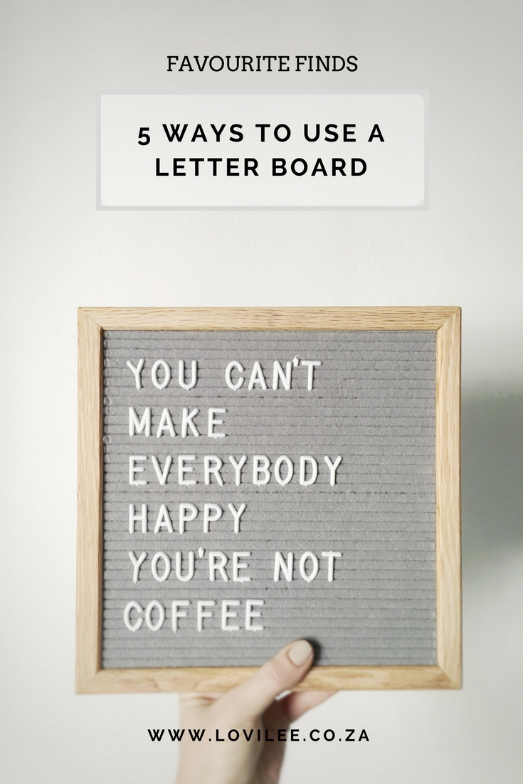 Letter board uses