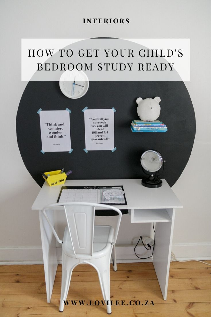How to get your child's bedroom study ready & styling at the same time